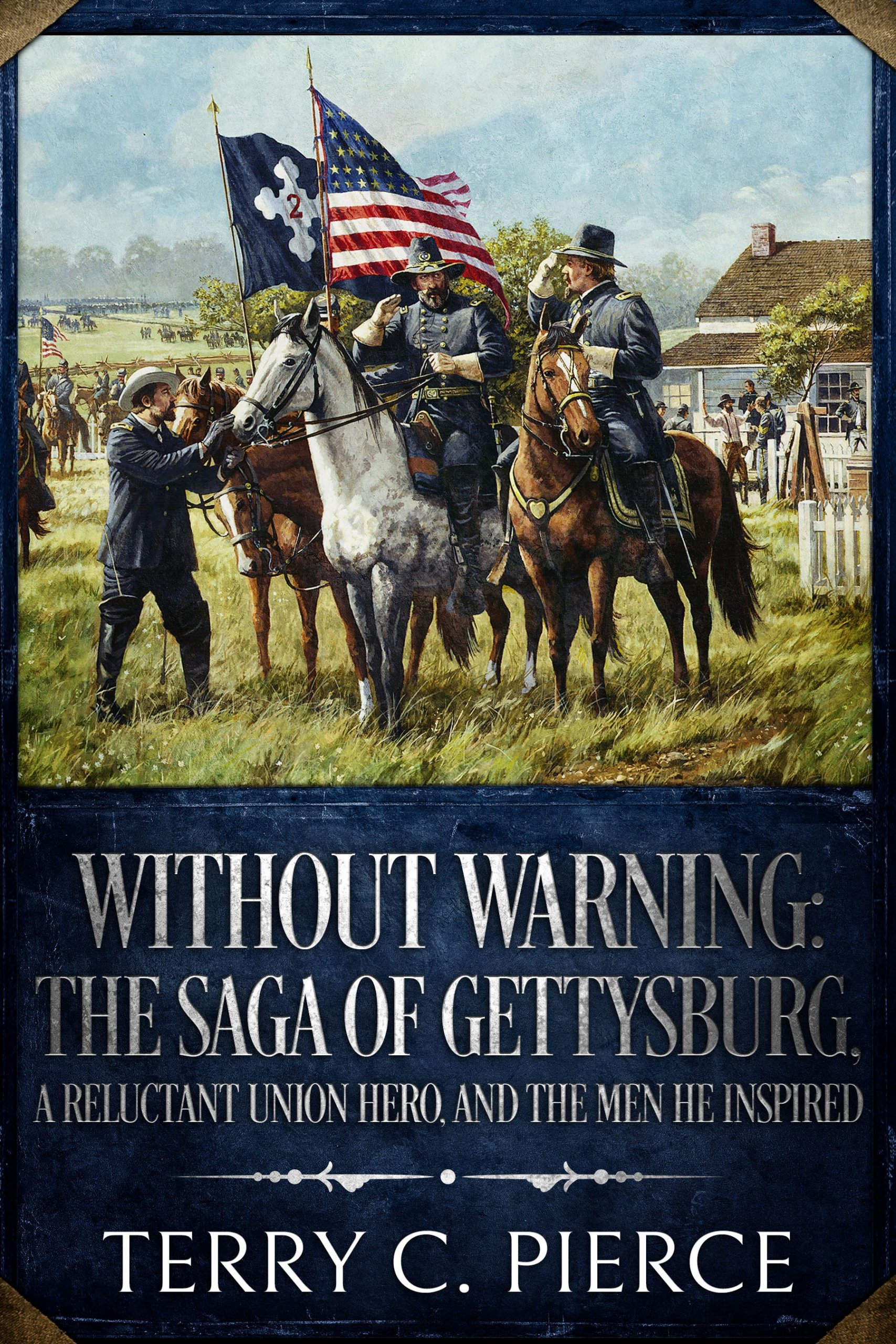 Cover of Without Warning: The Saga of Gettysburg, A Reluctant Union Hero, and the Men He Inspired. Features image of George Meade painted by Dale Gallon